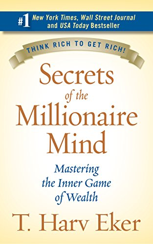 Secrets of the Millionaire Mind: Mastering the Inner Game of Wealth [T. Harv Eker] (Tapa Dura)
