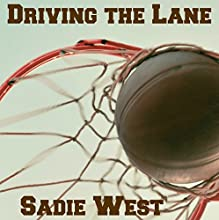 Driving the Lane Audiobook by Sadie West Narrated by Millie Wynne