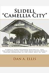 Slidell - Camellia City