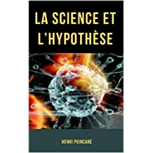La Science et l'Hypothèse (French Edition)