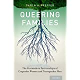 Queering Families: The Postmodern Partnerships of Cisgender Women and Transgender Men