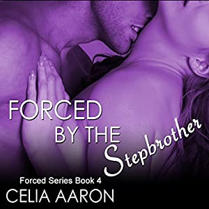 Forced by the Stepbrother Audiobook