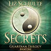 Secrets: The Guardian Trilogy, Book 1 | Liz Schulte