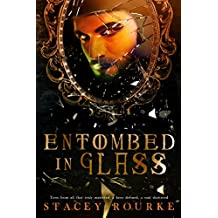 Entombed in Glass (Unfortunate Soul Chronicles  Book 2)