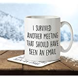 MNC_JOB_012 I Survived Another Meeting That Should Have Been an Email - Mug and Coaster by The Inky Penguin