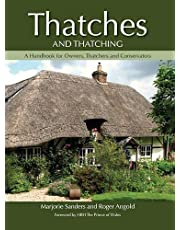 Thatches and Thatching: A Handbook for Owners, Thatchers and Conservators