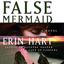 False Mermaid Audiobook by Erin Hart Narrated by Rosalyn Landor