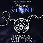 Heart of Stone: The Stone Series, Volume 1 | Dakota Willink