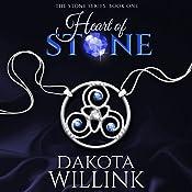 Heart of Stone: The Stone Series, Volume 1   Dakota Willink