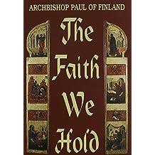 The Faith We Hold