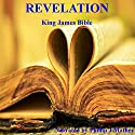 Book of Revelation Audiobook by  Bible - King James Version Narrated by Phillip J Mather