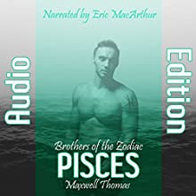 Pisces: Brothers of the Zodiac Audiobook by Maxwell Thomas Narrated by Eric MacArthur