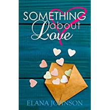Something About Love (Young Adult Contemporary Romance)