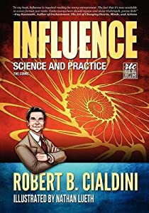 [(Influence: Science and Practice: The Comic )] [Author: Robert Cialdini] [Jul-2012]
