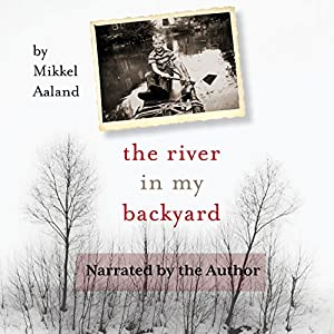 The River in My Backyard Audiobook