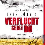 Verflucht seist du (Kommissar Dühnfort 5) | Inge Löhnig