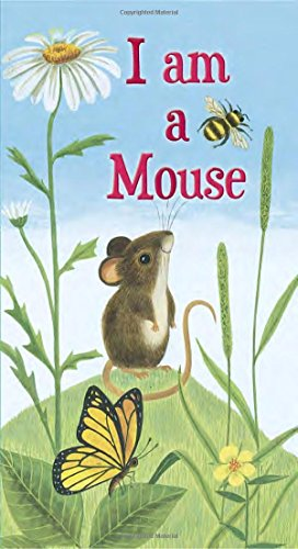 (I am a Mouse (A Golden Sturdy Book))