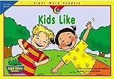 Kids Like, Rozanne Lanczak Williams, 1574719157