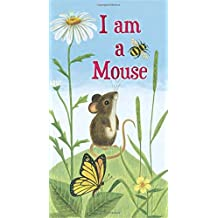 I am a Mouse