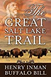 img - for The Great Salt Lake Trail book / textbook / text book