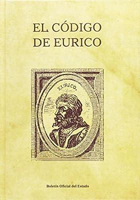 El código de Eurico (Leyes Históricas de España): Amazon.es: Ors ...
