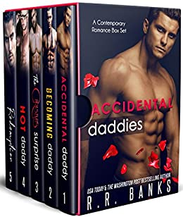Accidental Daddies: A Contemporary Romance Box Set by [Banks, R.R.]
