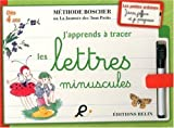 J'apprends a tracer les lettres minuscules - Boscher (French Edition) by Methode Boscher (2012-07-18)