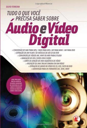 eBook Tudo o que você precisa saber sobre Áudio e Vídeo Digital