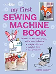 Learn how to use a sewing machine while making fantastic projects!With 35 projects that you'll love to make and a helpful techniques section, this book will teach you all about sewing machines. Start out with Clothes and Accessories, where yo...