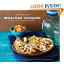 Quick & Easy Mexican Cooking: More Than 80 Everyday Recipes (Quick & Easy (Chronicle Books))