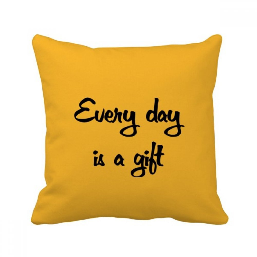 beatChong Every Day Is A Gift Inspirational Square Throw Pillow Insert Cushion Cover Home Sofa Decor Gift