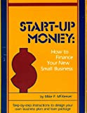 Start-Up Money, Mike P. McKeever, 091731686X