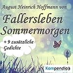 Sommermorgen | Heinrich Hoffmann von Fallersleben