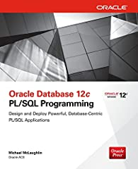 Publisher's Note: Products purchased from Third Party sellers are not guaranteed by the publisher for quality, authenticity, or access to any online entitlements included with the product.       Master Oracle Database 12c PL/SQL Applic...
