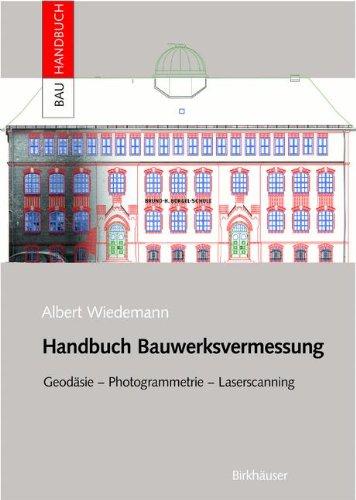 Handbuch Bauwerksvermessung (Bauhandbuch)