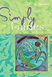 Simply: Fairies, Ralph Harvey, 1402744889