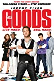 DVD : The Goods: Live Hard, Sell Hard