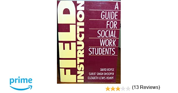 Field Instruction: A Guide for Social Work Students (Seven Hundred ...