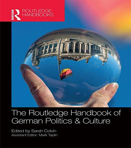 Download The Routledge Handbook of German Politics & Culture (Routledge Handbooks) Pdf