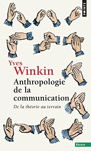 Anthropologie de la communication Poche – 2 février 2001 Yves Winkin Seuil 202040284X 9782020402842_DMEDIA_US