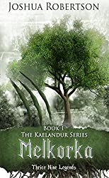 Melkorka (The Kaelandur Series Book 1)