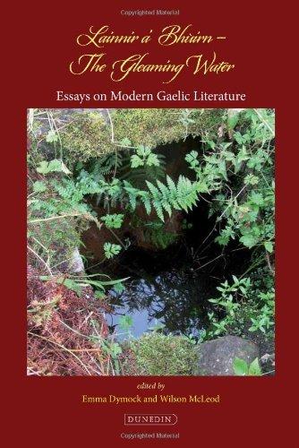 Lainnir a Bhuirn - The Gleaming Water: Essays on Modern Gaelic Literature by Emma Dymock (2011-11-10) ()