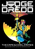Judge Dredd: The Cape and Cowl Crimes