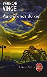 Zones of Thought, tome 3 : Au tréfonds du ciel par Vinge