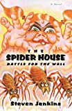 The Spider House, Steven Jenkins, 0595444881