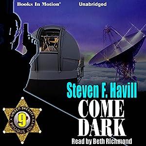 Come Dark Audiobook