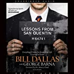 Lessons from San Quentin  | George Barna