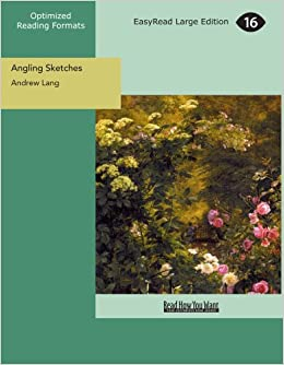 Angling Sketches: [EasyRead Large Edition]