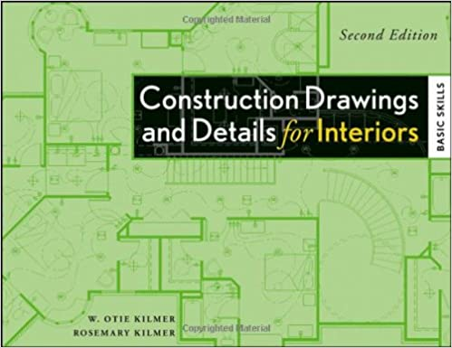 Construction Drawings And Details For Interiors Basic Skills 2nd Edition Rosemary Kilmer W Otie 9780470190418 Amazon Books
