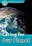 img - for Oxford Read and Discover: Level 6: 1,050-Word Vocabulary Caring For Our Planet book / textbook / text book